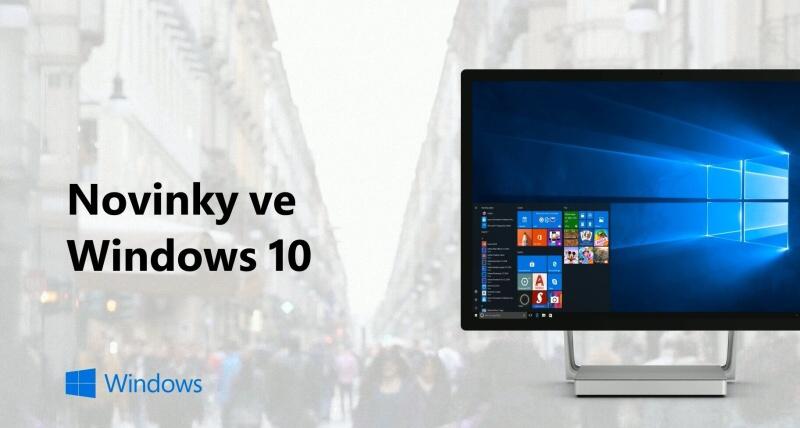 Novinky ve windows 10 - jaro 2018