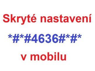 Skryté nastavení v mobilu